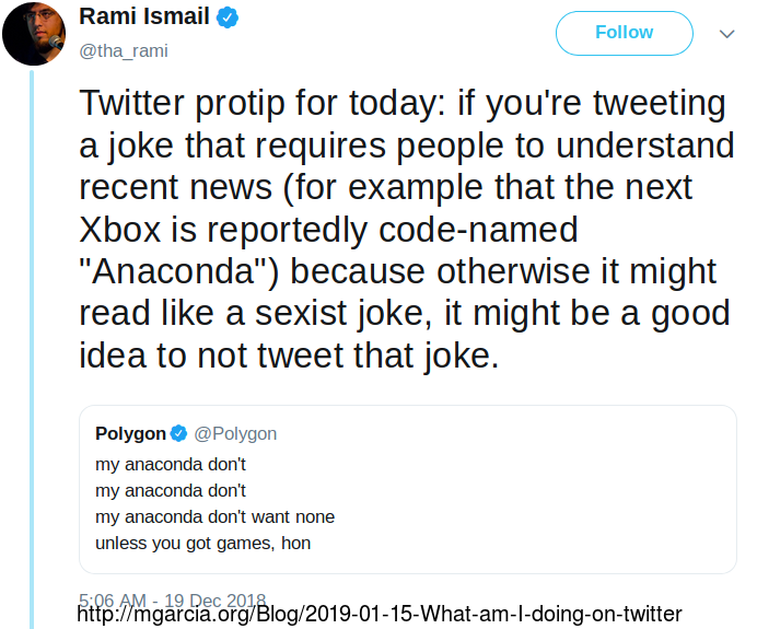 Image: Polygon tweets about new xbox code name. my anaconda dont my anaconda dont my anaconda dont want none unless you got games, hon. Rami retweets saying, Twitter pro tip for today, if you're tweeting a joke that requires people to understand recent news (for example that the next Xbox is reportedly code-named Anaconda) because otherwise it might read like a sexist joke, it might be a good idea to not tweet that joke.